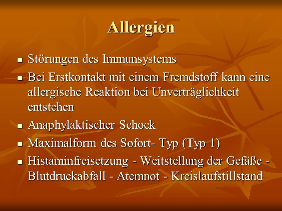 Allergien Störungen des Immunsystems