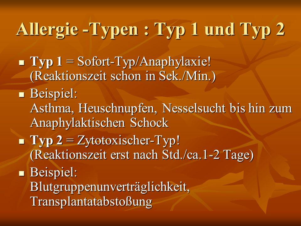 Allergie -Typen : Typ 1 und Typ 2