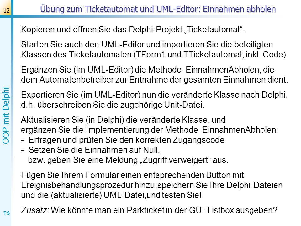 Übung zum Ticketautomat und UML-Editor: Einnahmen abholen