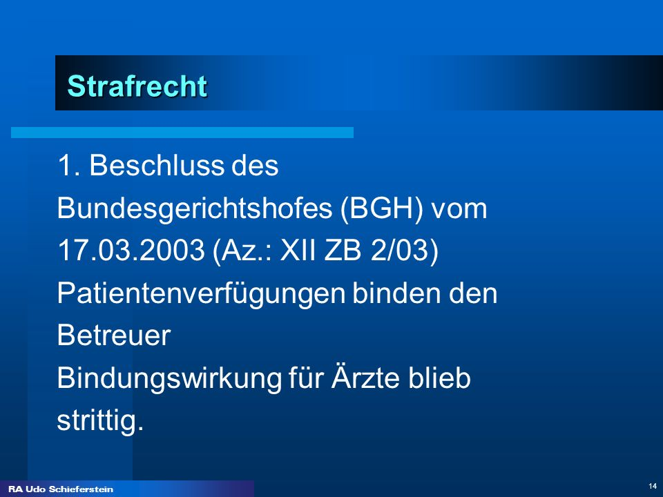 Bundesgerichtshofes (BGH) vom 17.03.2003 (Az.: XII ZB 2/03)
