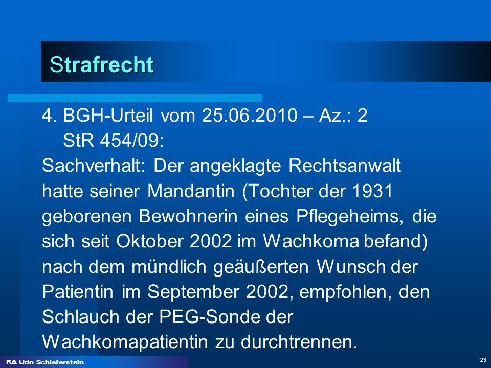 Strafrecht 4. BGH-Urteil vom 25.06.2010 – Az.: 2 StR 454/09: