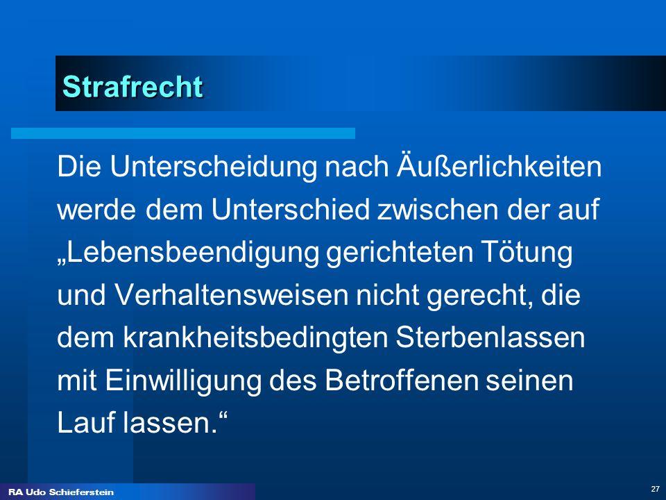 """Strafrecht Die Unterscheidung nach Äußerlichkeiten. werde dem Unterschied zwischen der auf. """"Lebensbeendigung gerichteten Tötung."""