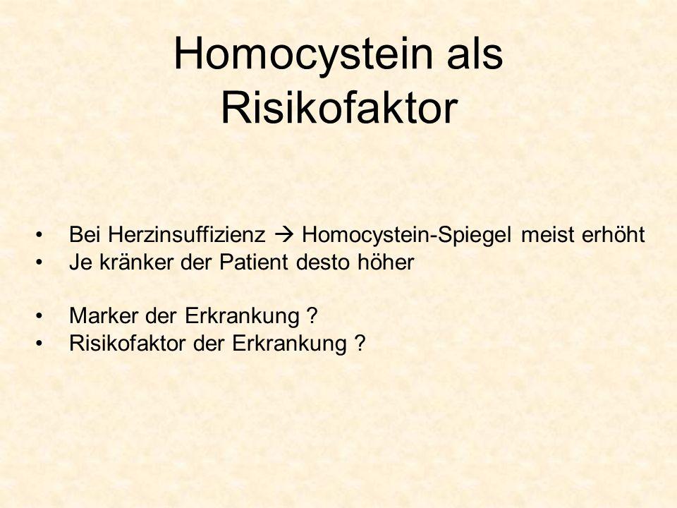 Homocystein als Risikofaktor