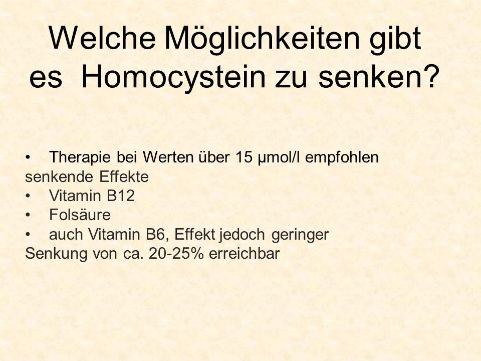 Welche Möglichkeiten gibt es Homocystein zu senken