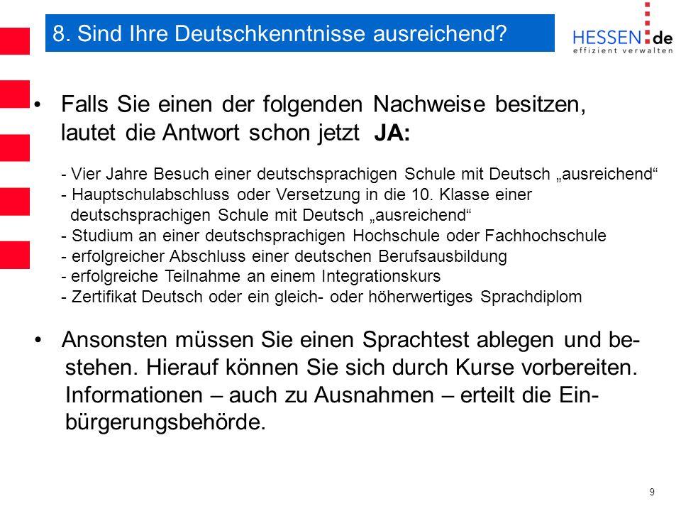 8. Sind Ihre Deutschkenntnisse ausreichend