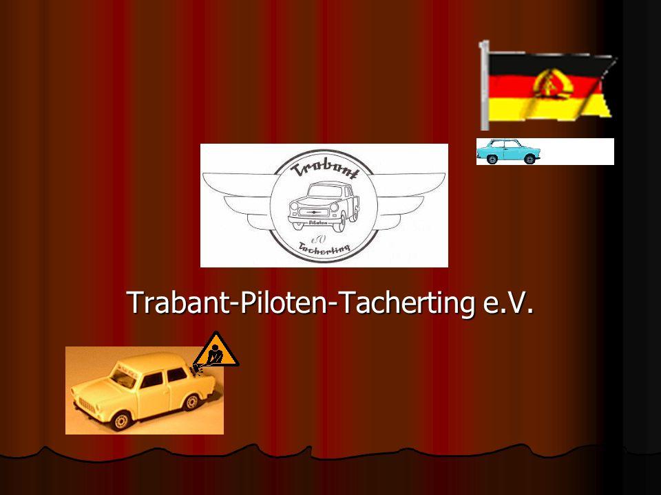 Trabant-Piloten-Tacherting e.V.