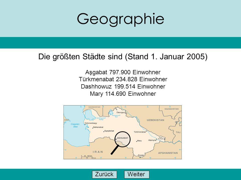 Geographie Die größten Städte sind (Stand 1. Januar 2005)
