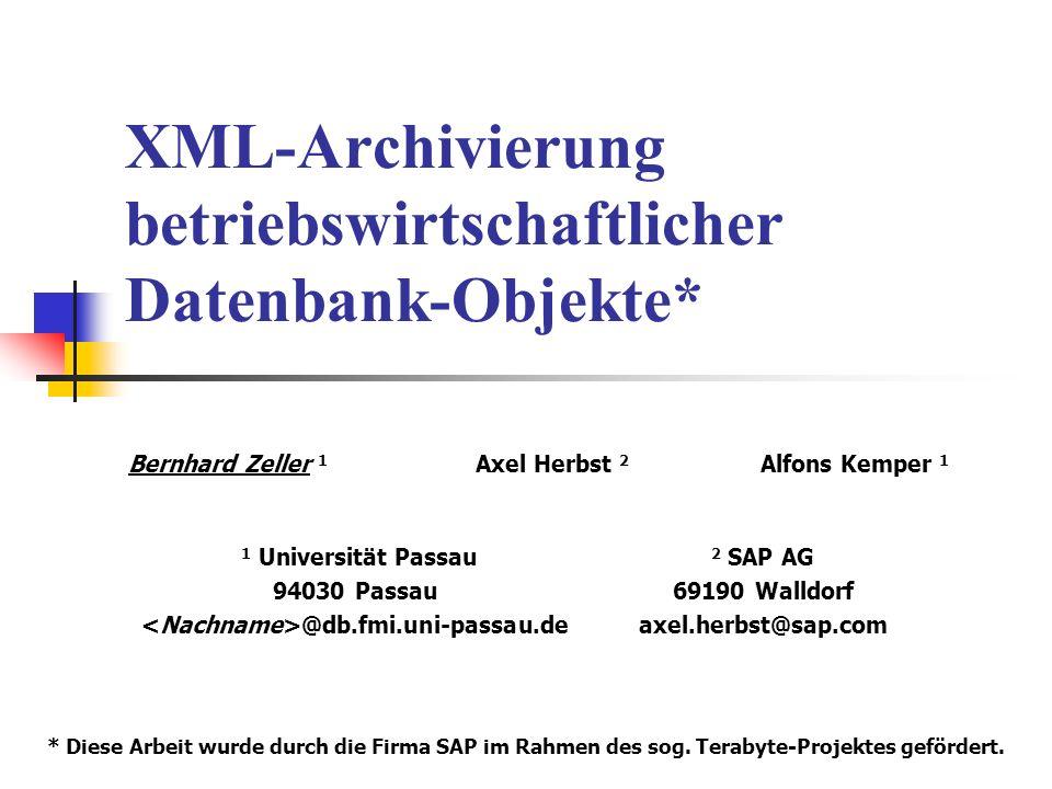 XML-Archivierung betriebswirtschaftlicher Datenbank-Objekte*