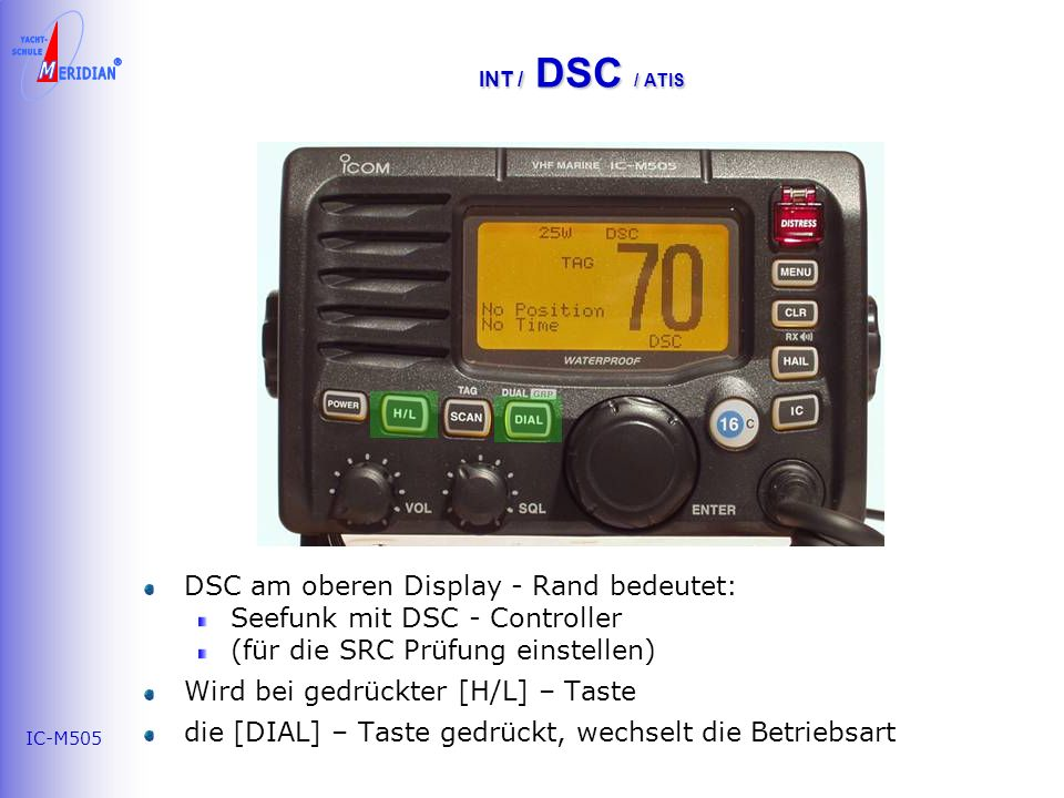 DSC am oberen Display - Rand bedeutet: Seefunk mit DSC - Controller