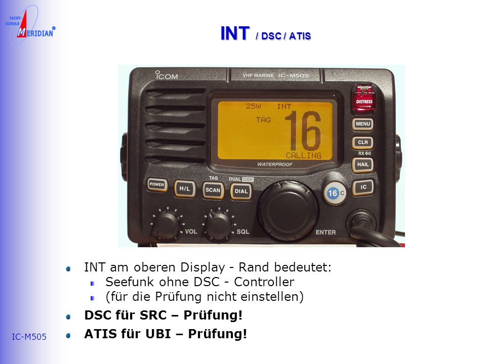 INT / DSC / ATIS INT am oberen Display - Rand bedeutet: