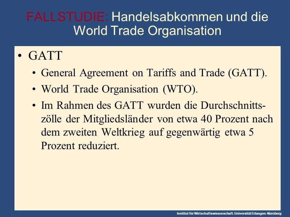 FALLSTUDIE: Handelsabkommen und die World Trade Organisation