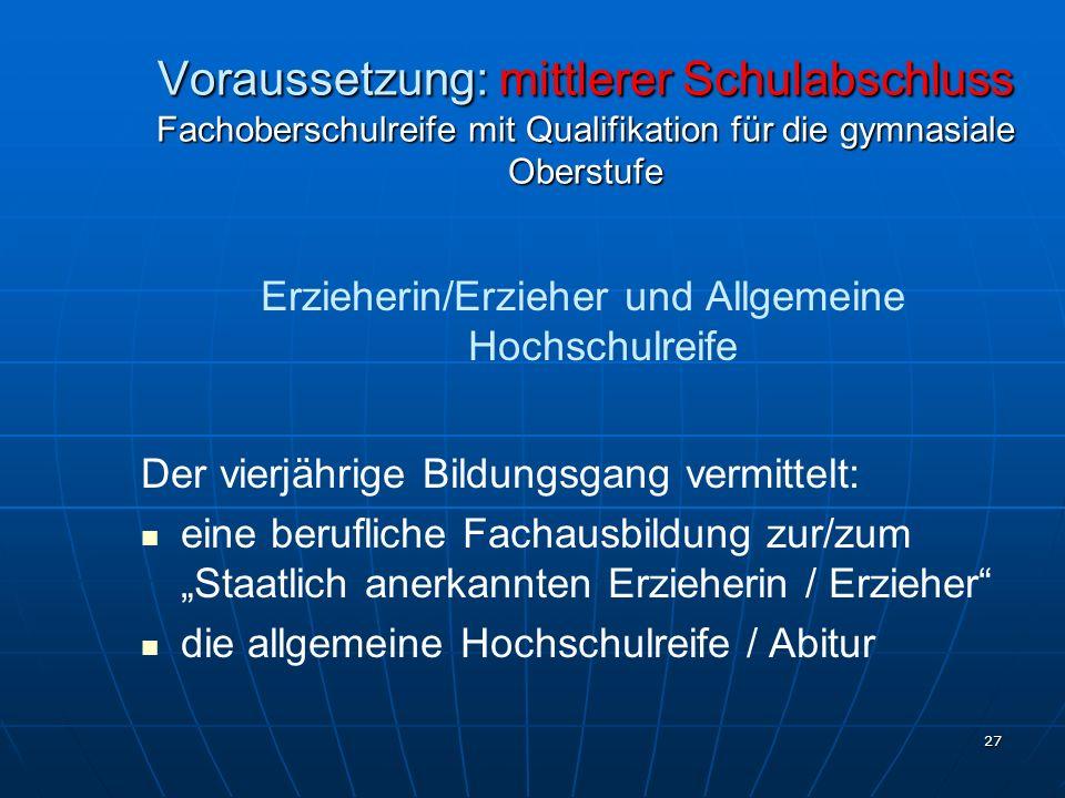 Erzieherin/Erzieher und Allgemeine Hochschulreife
