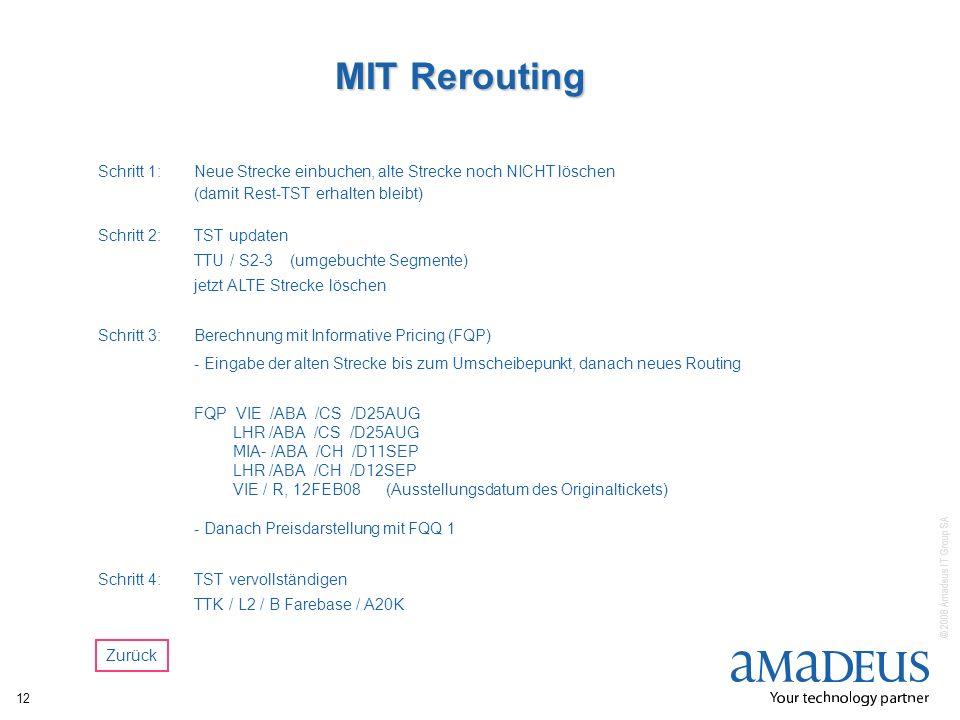 MIT ReroutingSchritt 1: Neue Strecke einbuchen, alte Strecke noch NICHT löschen. (damit Rest-TST erhalten bleibt)
