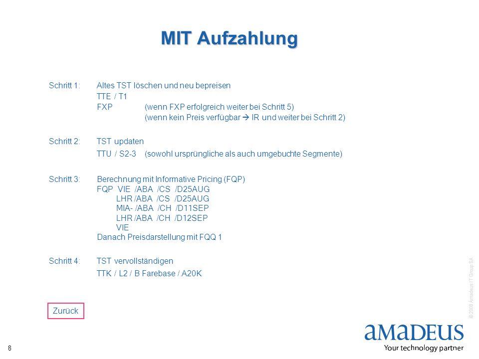 MIT Aufzahlung Schritt 1: Altes TST löschen und neu bepreisen TTE / T1