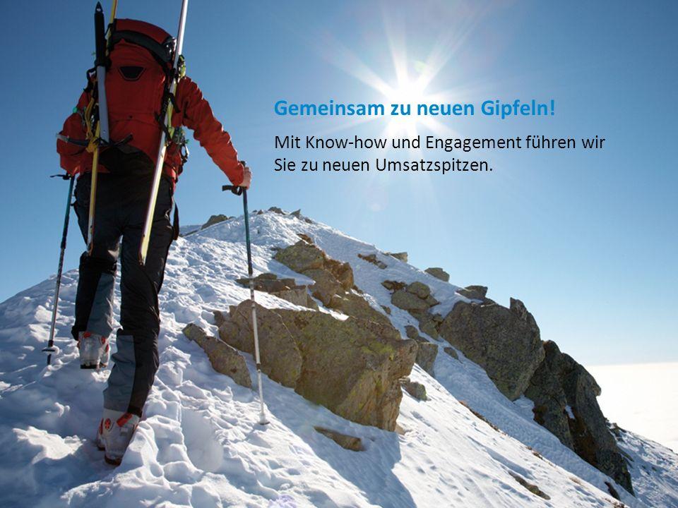 Gemeinsam zu neuen Gipfeln!