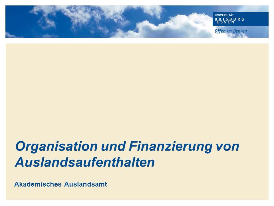 Organisation und Finanzierung von Auslandsaufenthalten