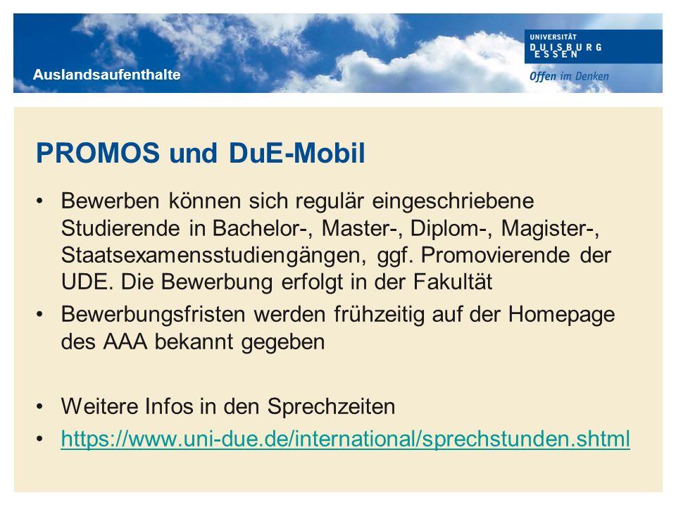 Auslandsaufenthalte PROMOS und DuE-Mobil.