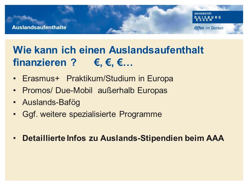 Wie kann ich einen Auslandsaufenthalt finanzieren €, €, €…