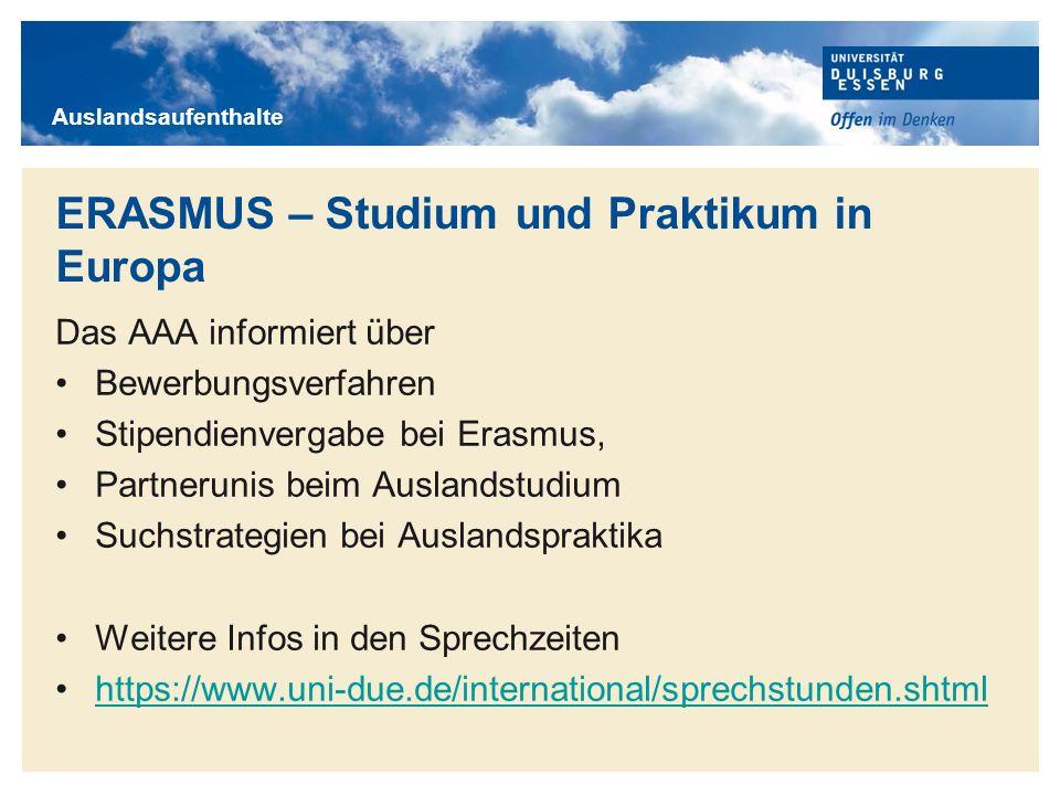ERASMUS – Studium und Praktikum in Europa
