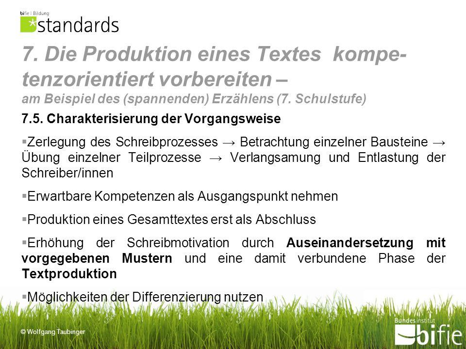 7. Die Produktion eines Textes kompe-tenzorientiert vorbereiten – am Beispiel des (spannenden) Erzählens (7. Schulstufe)