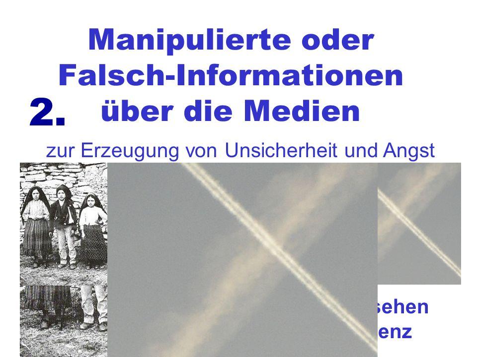 Manipulierte oder Falsch-Informationen über die Medien