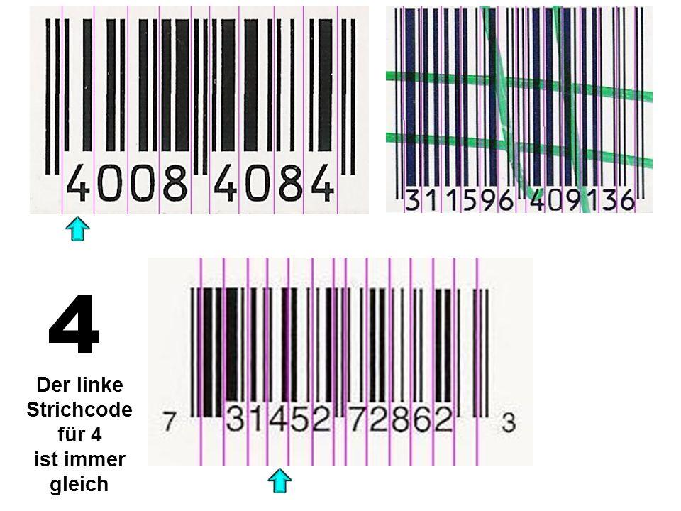 Der linke Strichcode für 4 ist immer gleich