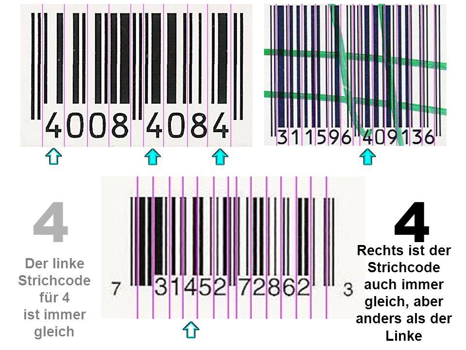 4 4. Rechts ist der Strichcode auch immer gleich, aber anders als der Linke.