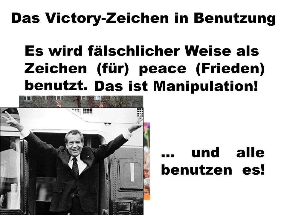 Das Victory-Zeichen in Benutzung