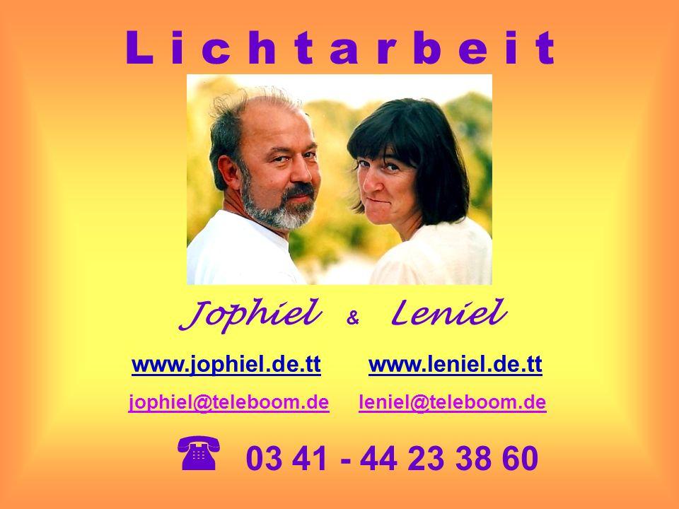 L i c h t a r b e i t ( 03 41 - 44 23 38 60 Jophiel & Leniel
