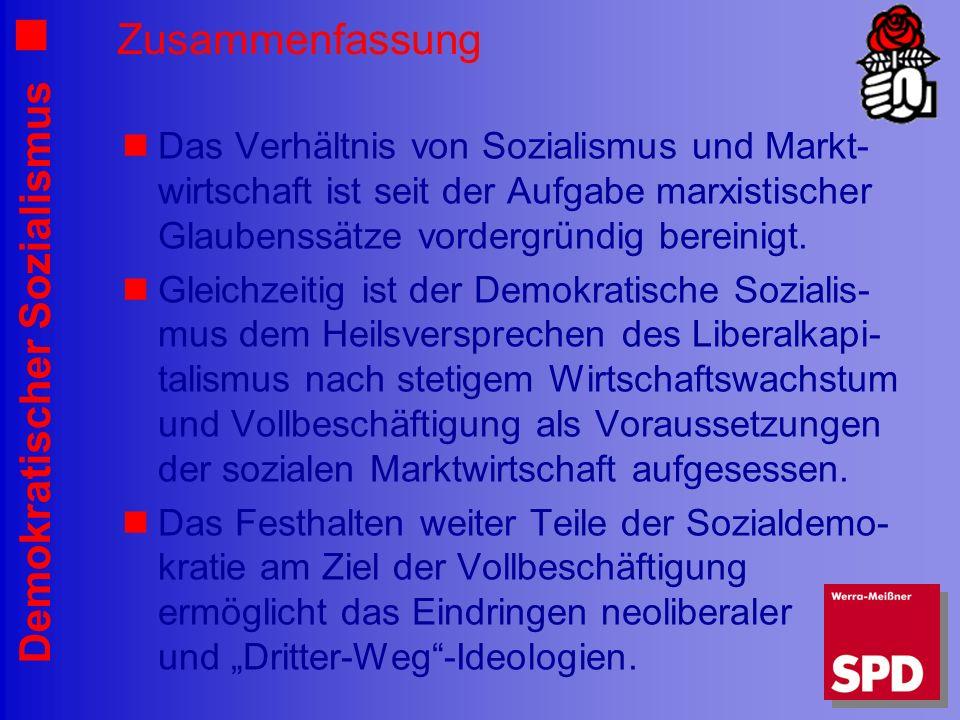 Zusammenfassung Das Verhältnis von Sozialismus und Markt-wirtschaft ist seit der Aufgabe marxistischer Glaubenssätze vordergründig bereinigt.