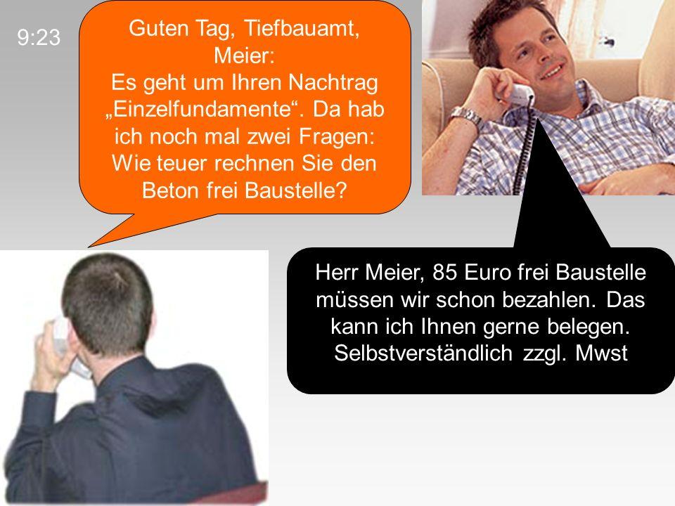 Guten Tag, Tiefbauamt, Meier: