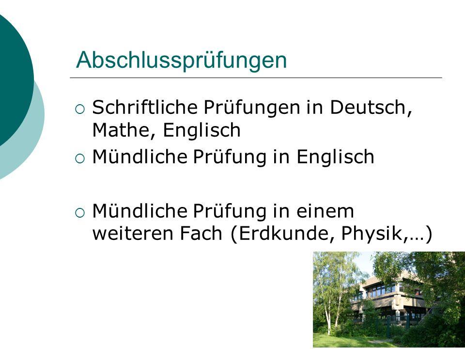 Abschlussprüfungen Schriftliche Prüfungen in Deutsch, Mathe, Englisch