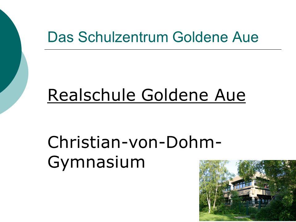 Das Schulzentrum Goldene Aue