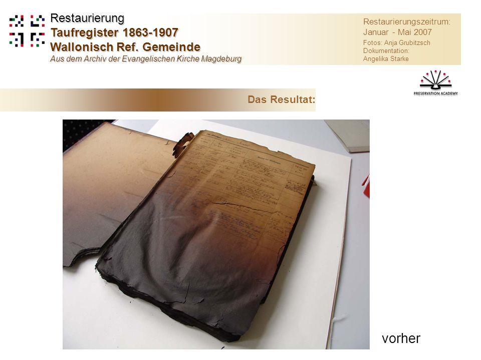 vorher Restaurierung Taufregister 1863-1907 Wallonisch Ref. Gemeinde