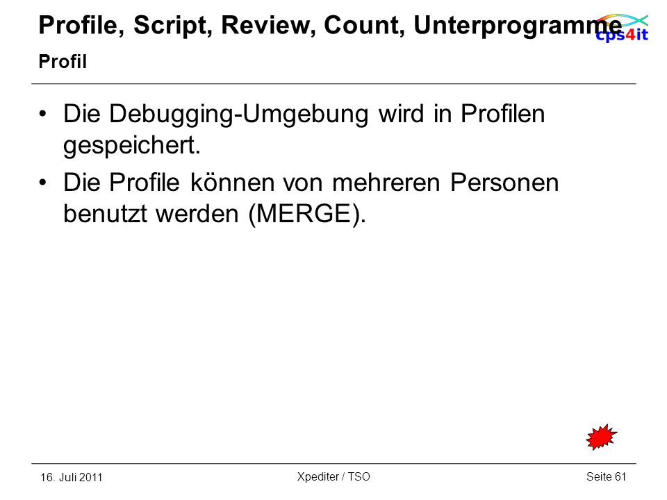 Profile, Script, Review, Count, Unterprogramme