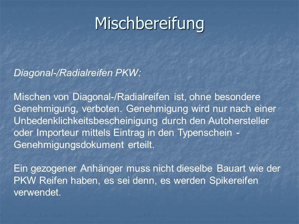 Mischbereifung Diagonal-/Radialreifen PKW: