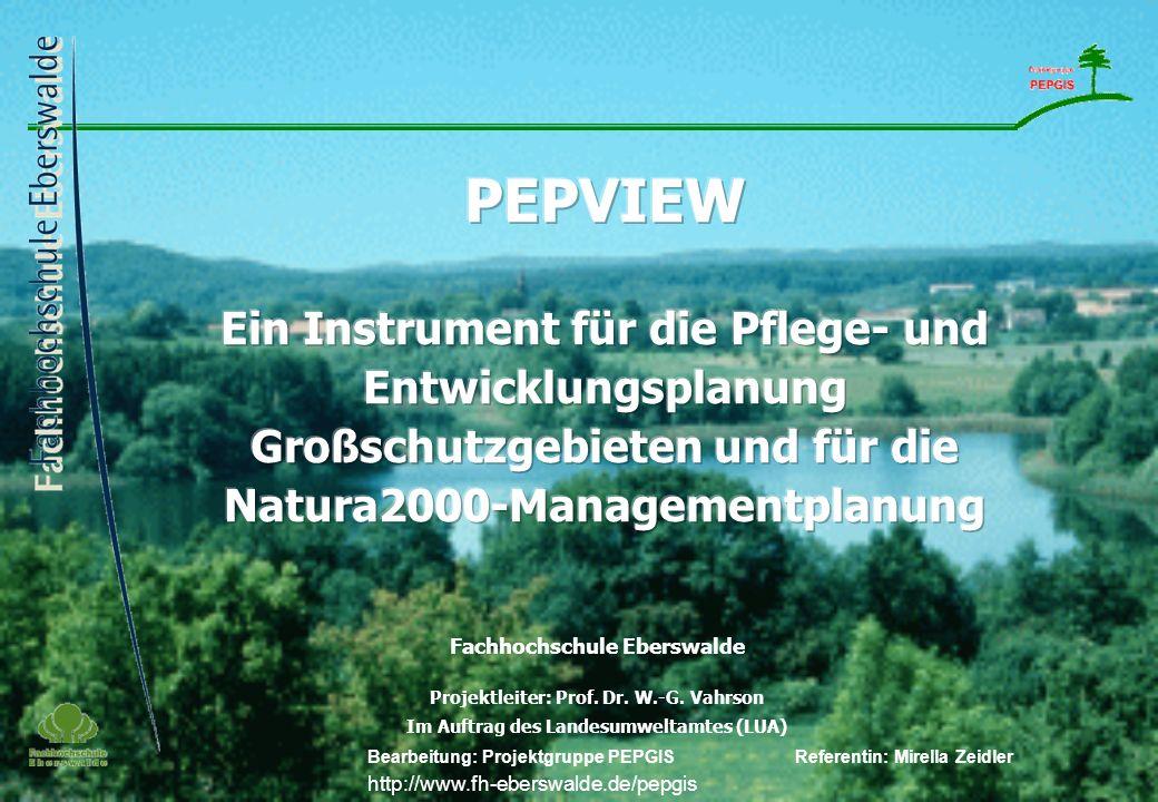 28.03.2017 PEPVIEW. Ein Instrument für die Pflege- und Entwicklungsplanung Großschutzgebieten und für die Natura2000-Managementplanung.
