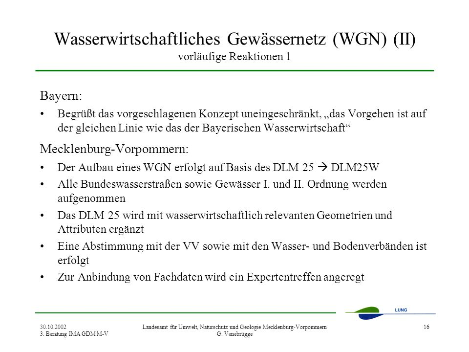 Wasserwirtschaftliches Gewässernetz (WGN) (II) vorläufige Reaktionen 1