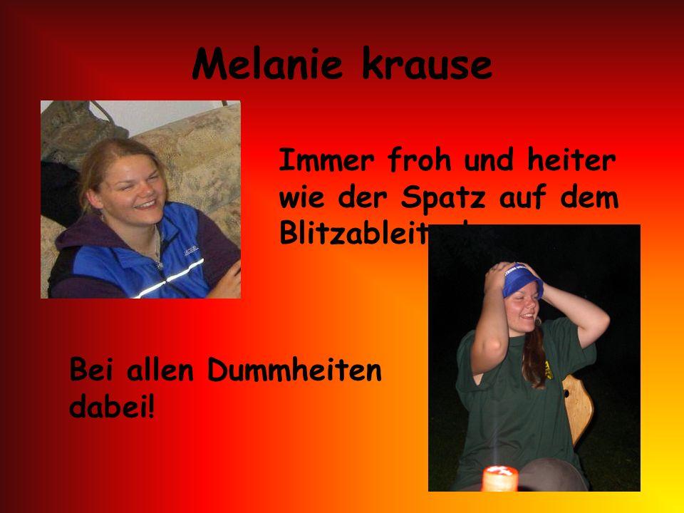 Melanie krause Immer froh und heiter wie der Spatz auf dem Blitzableiter.