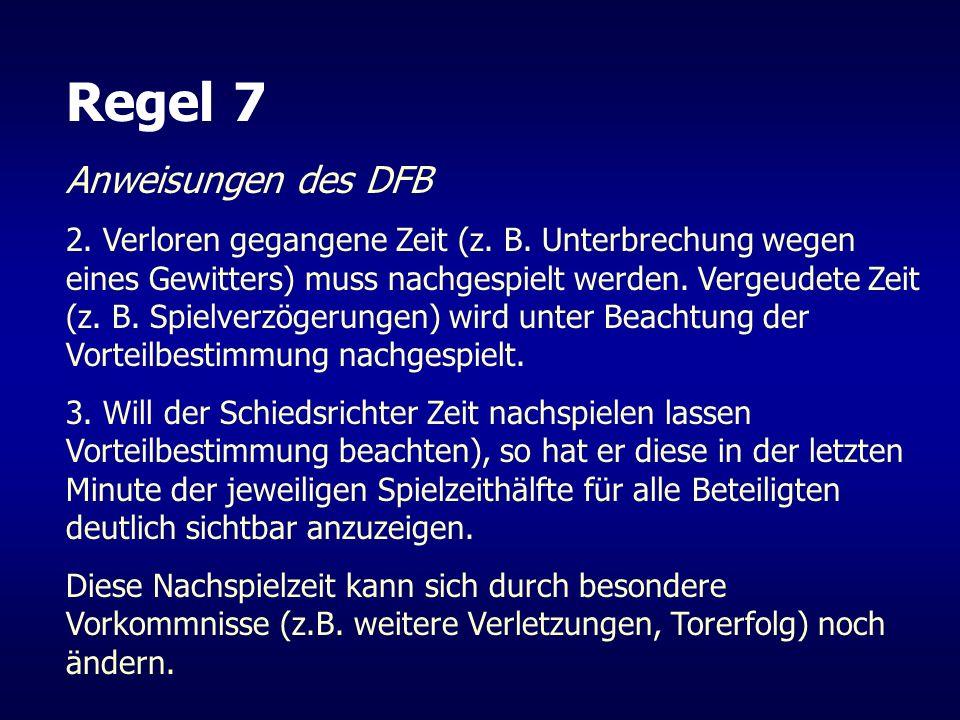 Regel 7 Anweisungen des DFB