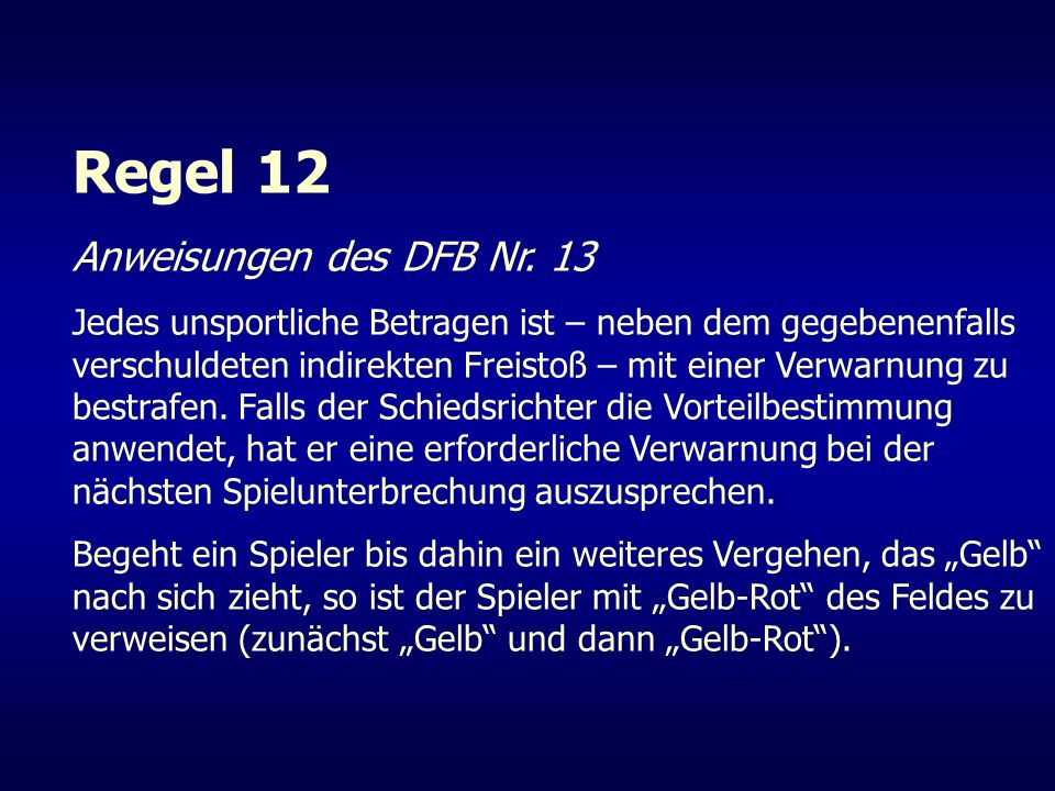 Regel 12 Anweisungen des DFB Nr. 13