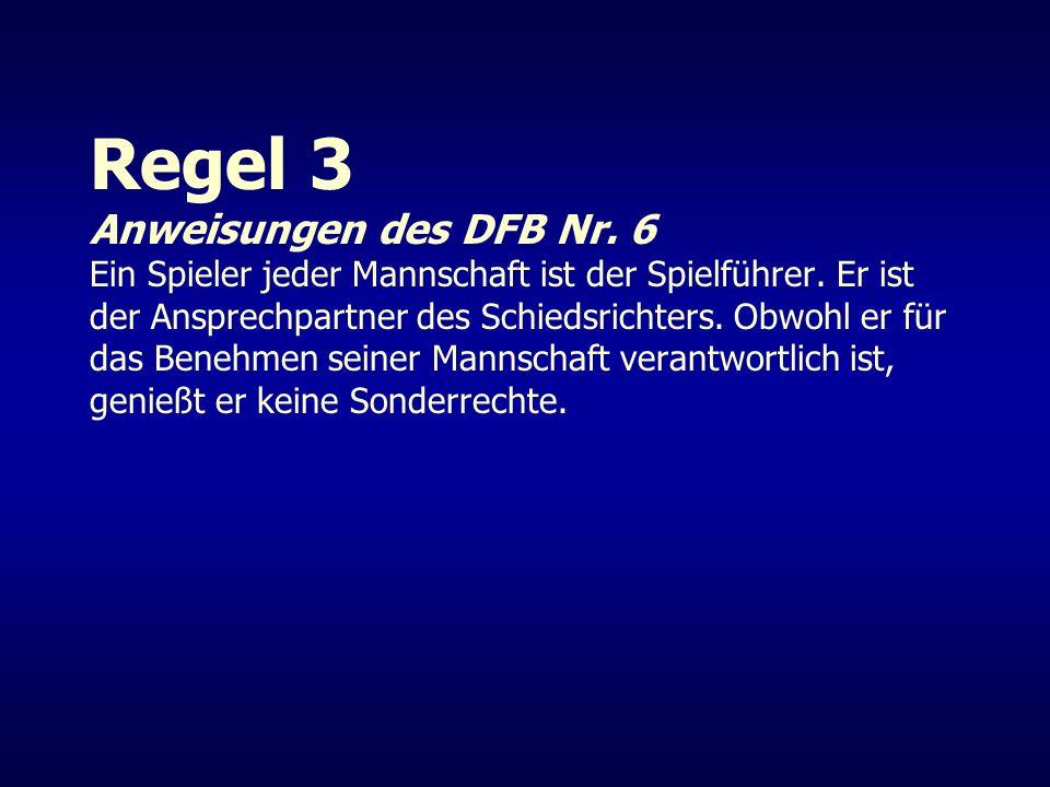 Regel 3 Anweisungen des DFB Nr