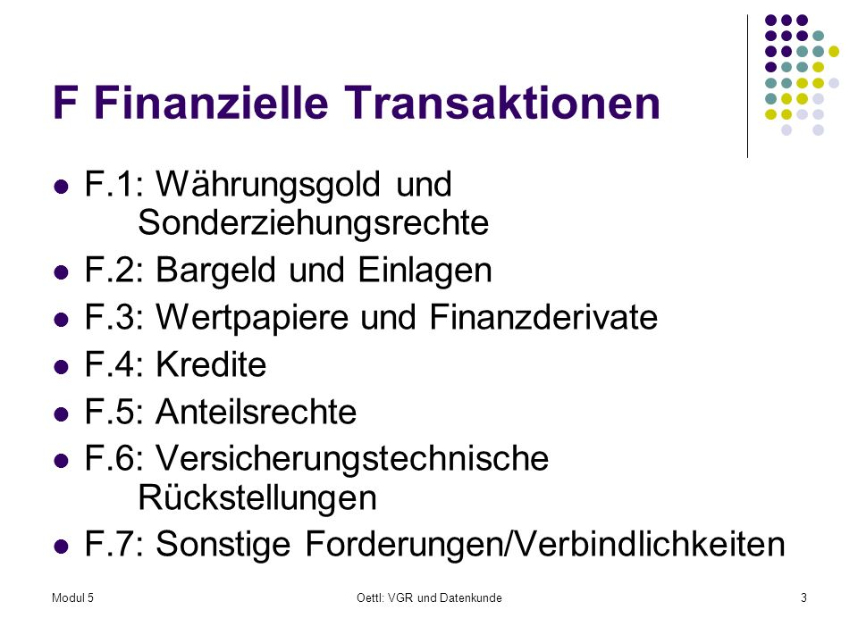 F Finanzielle Transaktionen