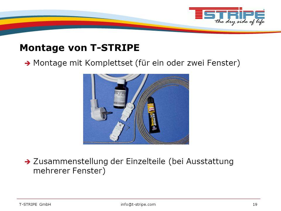 Montage von T-STRIPE Montage mit Komplettset (für ein oder zwei Fenster) Zusammenstellung der Einzelteile (bei Ausstattung mehrerer Fenster)