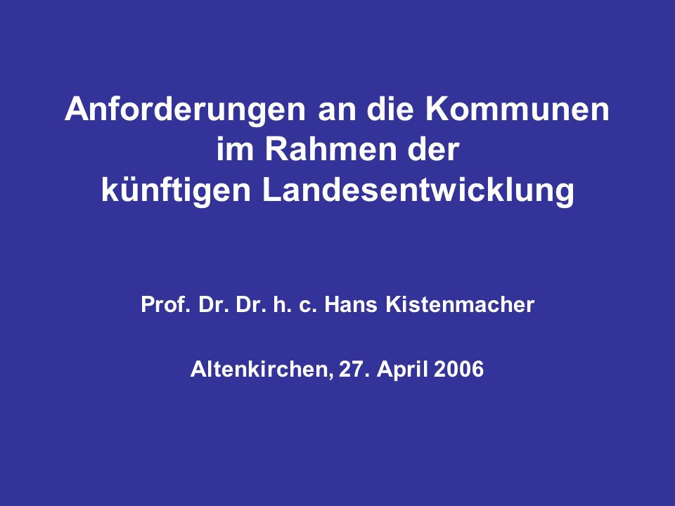 Prof. Dr. Dr. h. c. Hans Kistenmacher Altenkirchen, 27. April 2006