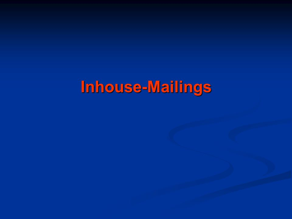 Inhouse-Mailings