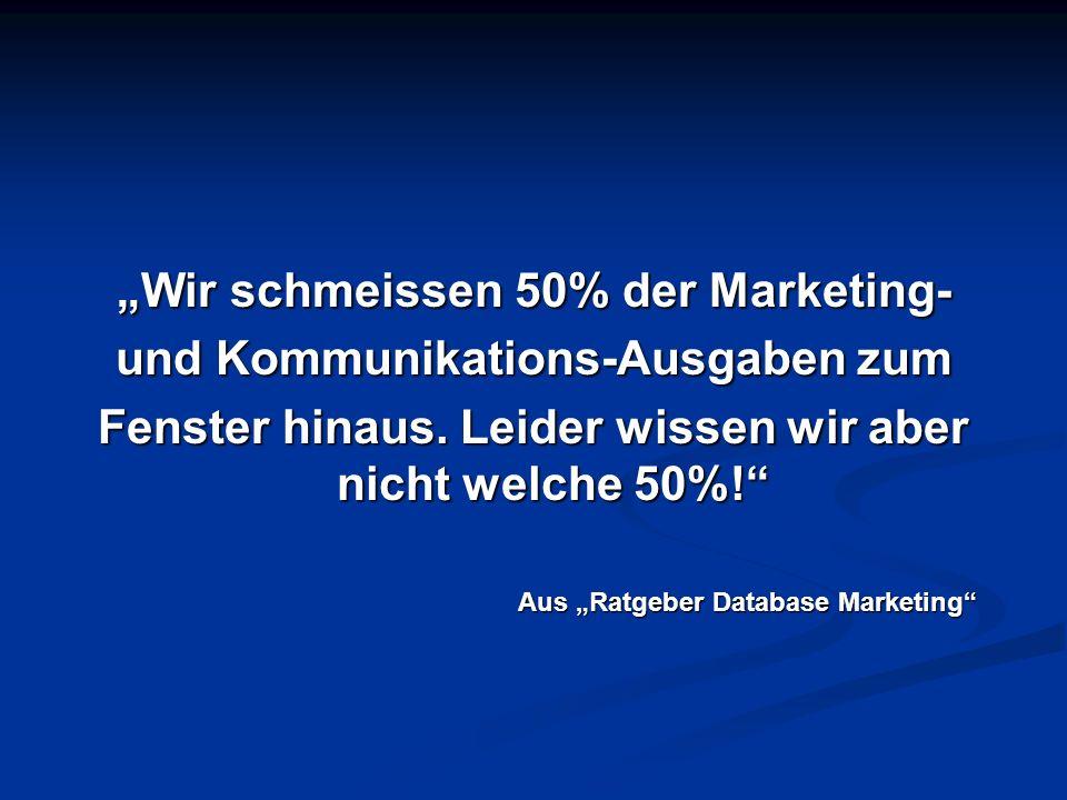 """""""Wir schmeissen 50% der Marketing- und Kommunikations-Ausgaben zum"""