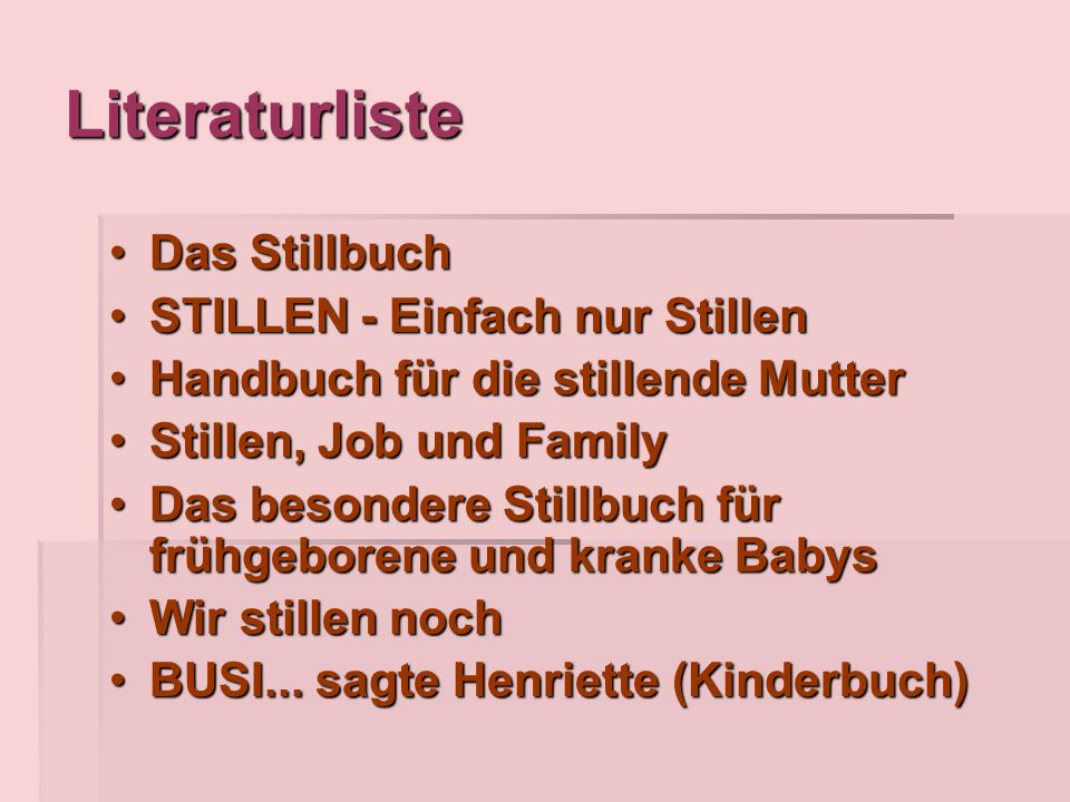 Literaturliste Das Stillbuch STILLEN - Einfach nur Stillen