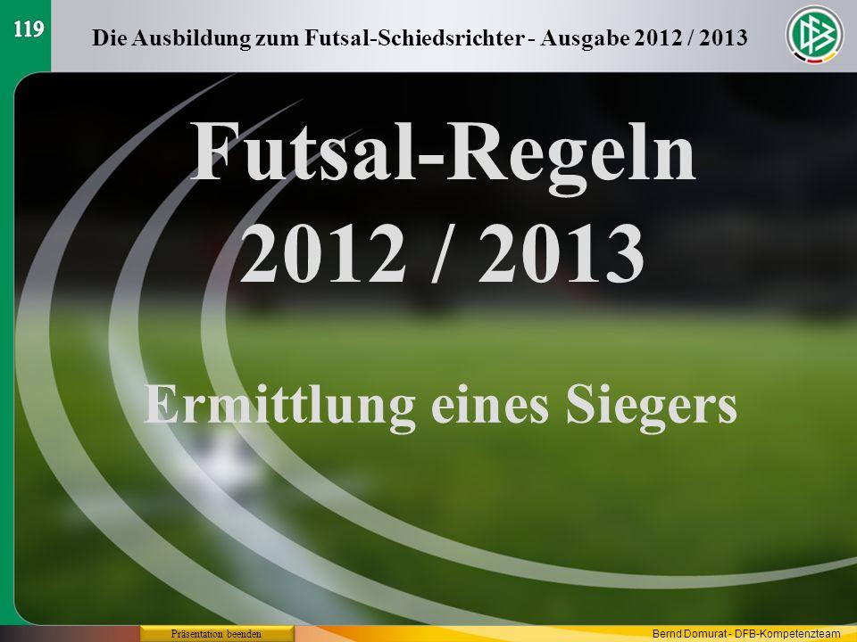 Futsal-Regeln 2012 / 2013 Ermittlung eines Siegers