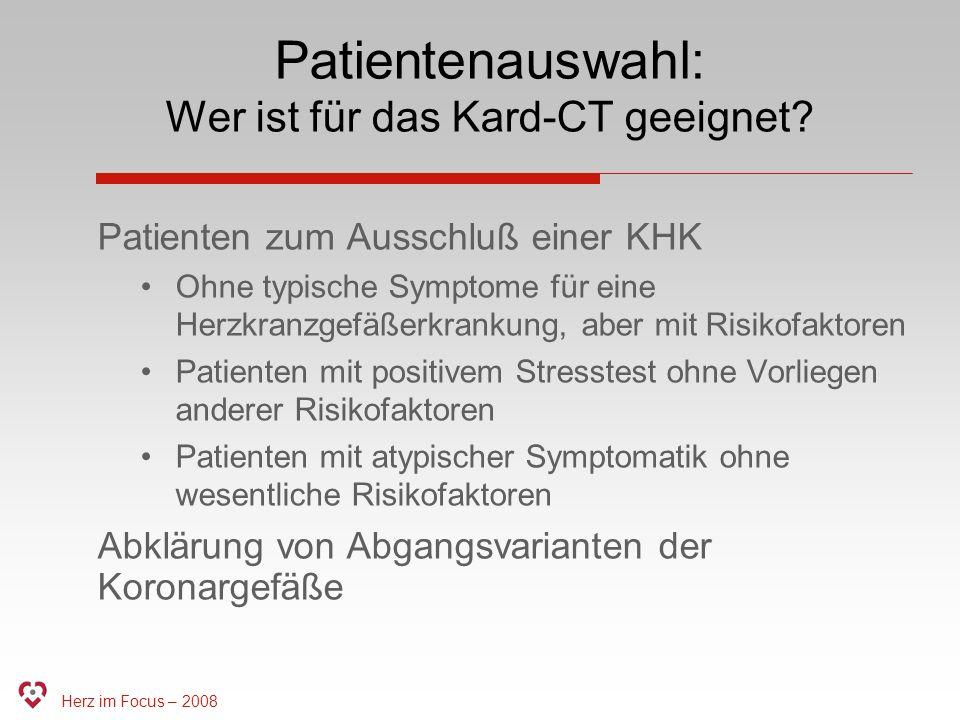 Patientenauswahl: Wer ist für das Kard-CT geeignet
